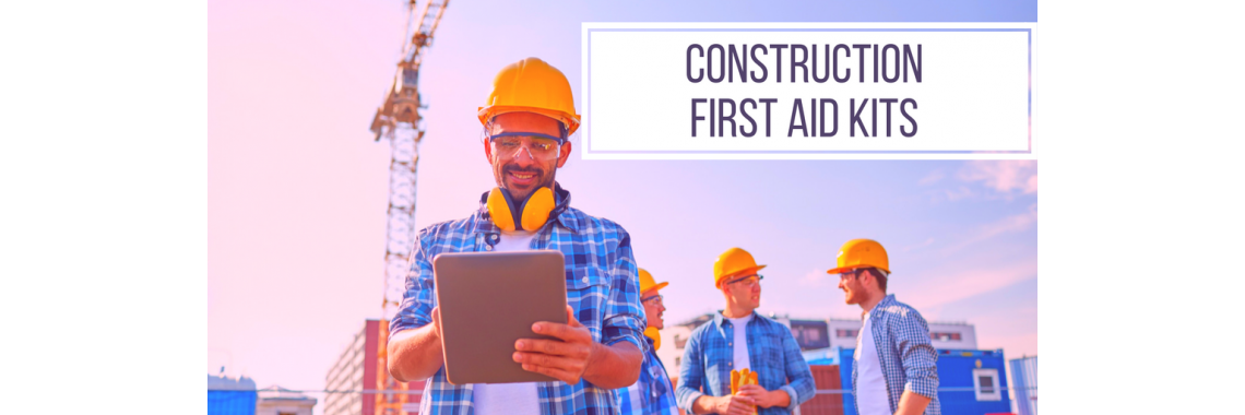 CONSTRUCTION first aid KITS